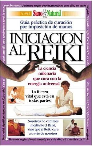 Amazon.com: Iniciacion Al Reiki (Spanish Edition ...