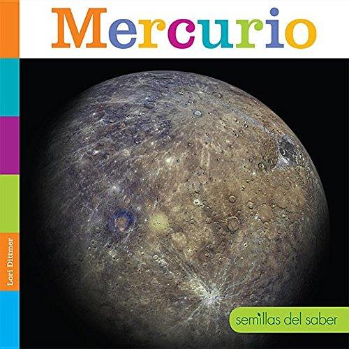 Mercurio/ Mercury (Semillas Del Saber) (Spanish Edition) by Creative Educ