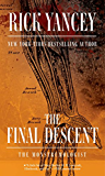 The Final Descent (The Monstrumologist Book 4)