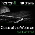 Curse of the Wolfman: A 3D Horror-fi Production | Stuart Price