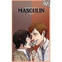 Mensonge au Masculin: À partir d'aujourd'hui, tu es un garçon ! (French Edition)
