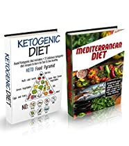 KETOGENIC DIET + MEDITERRANEAN DIET BUNDLE: 31 KETOGENIC DIET RECIPES & 31 MEDITERRANEAN DIET RECIPES (KETOGENIC MISTAKES, KETOGENIC DIET FOR BEGINNERS, ... DIET COOKBOOK, MEDITERRANEAN DIET RECIPES)
