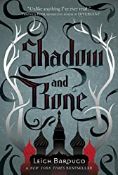 Shadow and Bone (The Grisha Book 1)