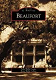 img - for Beaufort (SC) (Images of America) book / textbook / text book