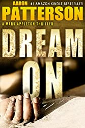 DREAM ON (A Mark Appleton Thriller Book 2) (English Edition)