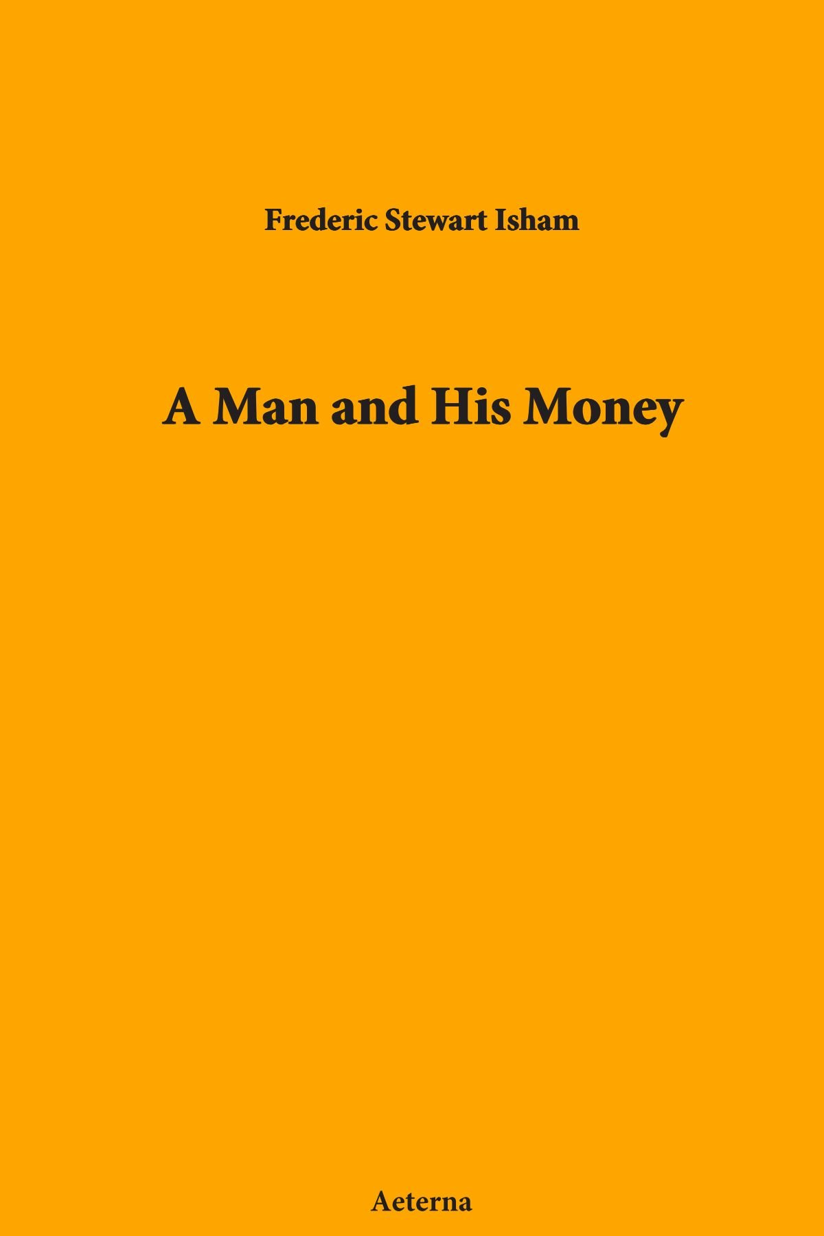 A Man and His Money ebook
