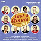 Just a Minute: The Best of 2013 (Audiogo) by Messiter, Ian (2013) Audio CD