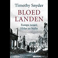 Bloedlanden: Europa tussen Hitler en Stalin