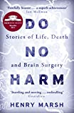 """Do No Harm"" av Henry Marsh"
