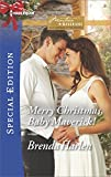 Merry Christmas, Baby Maverick! (Montana Mavericks: What Happened at the Weddi)