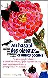 Au hasard des oiseaux et autres poèmes par Prévert