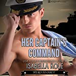 Her Captain's Command | Isabella Kole