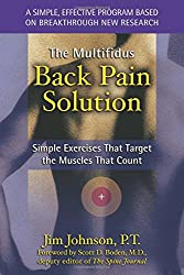 The Multifidus Back Pain Solution: Simple Exercises That Target the Muscles That Count