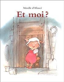 Télécharger Et moi ? PDF eBook Mireille d'Allancé