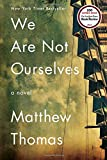 Book cover image for We Are Not Ourselves: A Novel