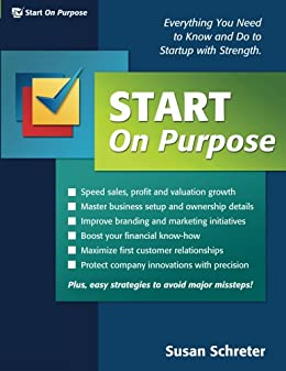 Start On Purpose:  Everything You Need to Know and Do to Startup with Strength by [Schreter, Susan]
