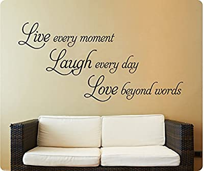 "48"" Live Every Moment Laugh Everyday Love Beyond Words Wall Decal Sticker Art Mural Home Décor Quote"