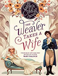 The Weaver Takes A Wife by Sheri Cobb South ebook deal