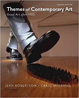 Book Themes of Contemporary Art: Visual Art after 1980, 2nd Edition by Robertson, Jean, McDaniel, Craig (2009)