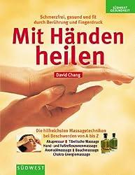 Mit Händen heilen, m. CD-ROM