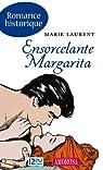 Ensorcelante Margarita par Laurent