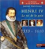 Henri IV. Le roi de la paix