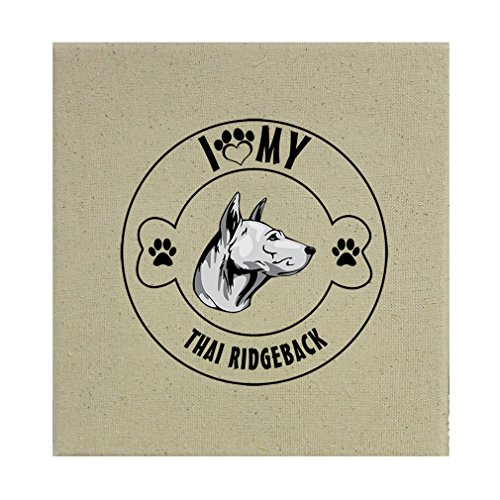Style in Print Stretched Natural Canvas I Love Paw My Thai Ridgeback Dog 8''X8'' by Style in Print