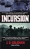 Incursion, J. D. Coleman, 0312927762