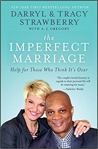 The Imperfect Marriage Help For Those Who Think Its Over Darryl