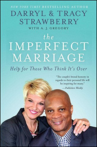 The Imperfect Marriage: Help for Those Who Think It's Over Darryl Strawberry Yankees