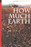 img - for How Much Earth: The Fresno Poets (California Poetry Series) book / textbook / text book