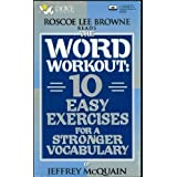 The Word Workout: 10 Easy Exercises for a Stronger Vocabulary by Jeffrey McQuain (1995-09-03)