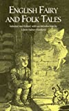 English Fairy and Folk Tales, , 0486411354