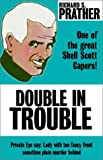Double in Trouble, Richard S. Prather, 0759220581