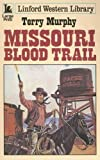 Missouri Blood Trail, Terry Murphy, 070897886X