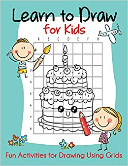 Learn To Draw For Kids Fun Activities For Drawing Using Grids How