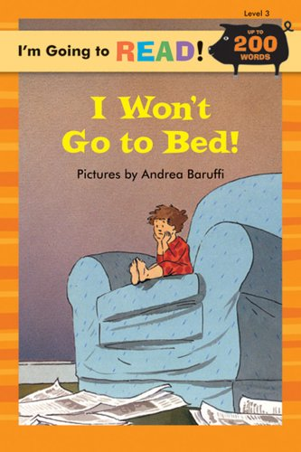 Download I'm Going to Read® (Level 3): I Won't Go to Bed! (I'm Going to Read® Series) PDF