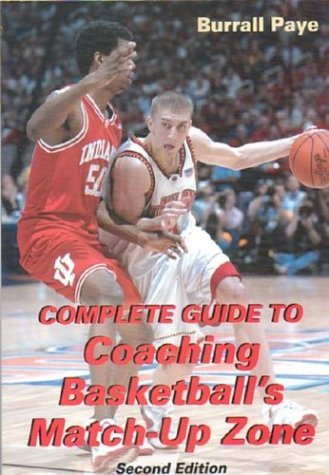 Complete Guide to Coaching Basketball's Match-Up Zone