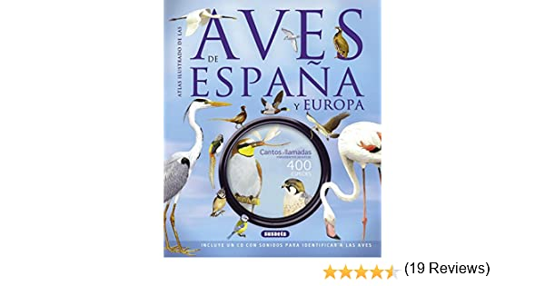 Las aves de España y Europa con CD Atlas Ilustrado: Amazon.es: Sterry, Paul, Cleave, Andrew, Clements, Andy, Goodfellow, Peter: Libros