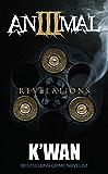 Animal 3: Revelations (Animal series)
