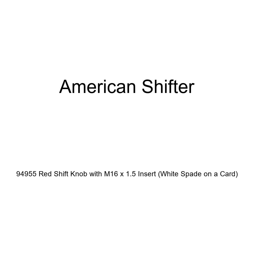 American Shifter 94955 Red Shift Knob with M16 x 1.5 Insert White Spade on a Card