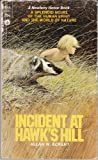 Incident at Hawk's Hill, Allan W. Eckert, 0440940206