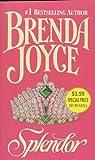 Splendor, Brenda Joyce, 031299883X