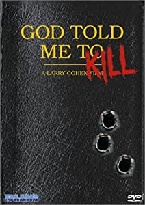 God Told Me To Kill