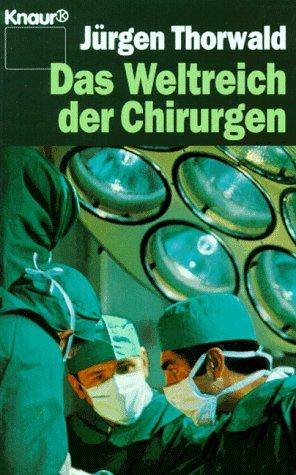 Das Weltreich der Chirurgen