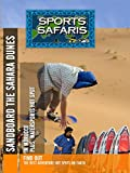 Sports Safaris - Morocco and St. Tropez