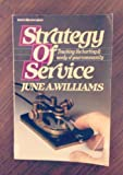 Strategy of Service, June A. Williams, 0310457610