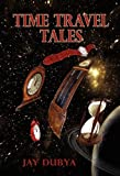 Time Travel Tales, Jay Dubya, 1589098439