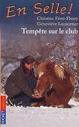 En selle, tome 4 : Tempête sur le club