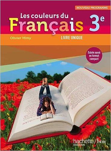 Les Couleurs Du Francais 3e Livre Eleve Format Compact